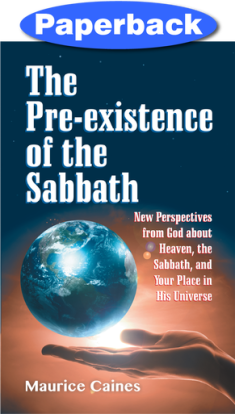 Pre Existence of the Sabbath